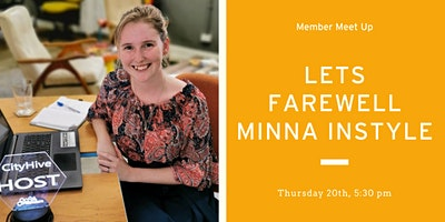 Member meet up – Lets farewell Minna in style