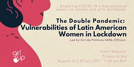 The Double Pandemic: Vulnerabilities of Latin American Women in Lockdown billets