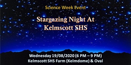 Science Week - Stargazing Night At Kelmscott SHS tickets