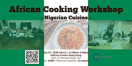 African Cooking Workshop - Nigerian Cuisine - tickets