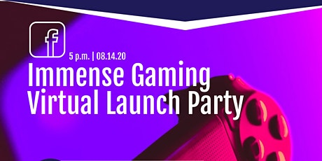 """""""Immense Gaming"""" Virtual Launch Party Event tickets"""