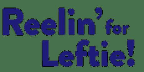 Reelin' For Leftie tickets