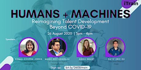 Humans + Machines: Reimagining Talent Development Beyond COVID-19 tickets