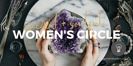 Sacred & Soulful - Women's Circle with Briohny tickets