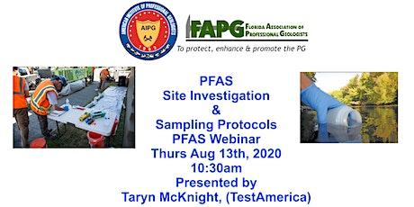 FAPG - PFAS Site Investigation Webinar  August 13, 2020 tickets