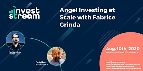 Angel Investing Successfully, at Scale, with Fabrice Grinda tickets