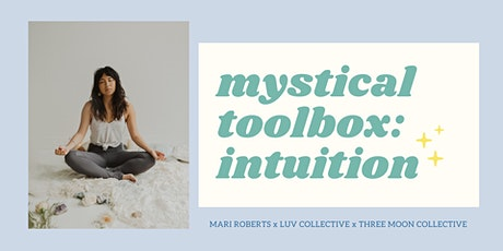 Mystical Toolbox: Your Intuition tickets