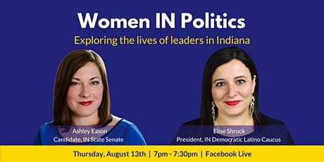 Women IN Politics: Ashley Eason & Elise Shrock tickets