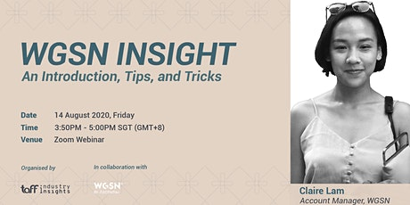 TaFF Webinar: WGSN Insights - An Introduction,Tips and Tricks tickets