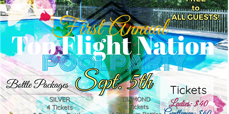 TOP FLIGHT NATION Pool Party tickets