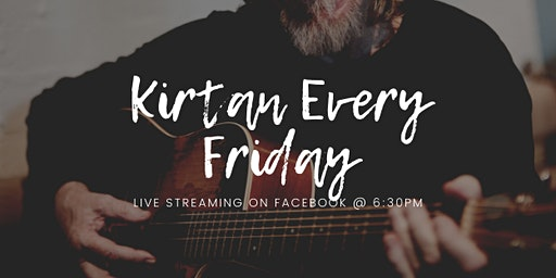 Friday Kirtan - Live Streaming