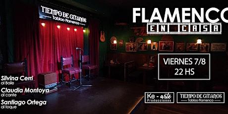 Flamenco en casa  viernes 7 de agosto entradas
