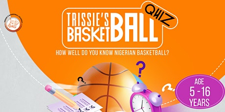 TRISSIE'S BASKETBALL QUIZ tickets