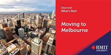 Discover What's Next - Moving to Melbourne tickets