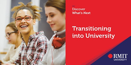 Discover What's Next - Transitioning into University tickets
