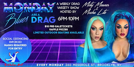 Monday Blues are a Drag tickets
