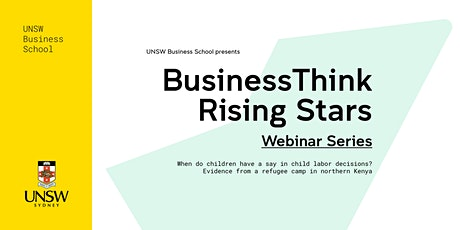 BusinessThink Rising Stars Webinar Series: Child labor decisions tickets