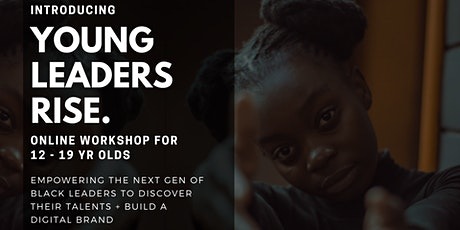 YOUNG BLACK LEADERS RISE tickets