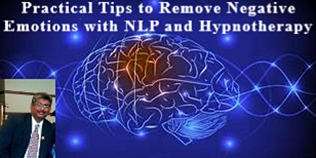 Practical Tips to Remove Negative Emotions with NLP and Hypnotherapy tickets