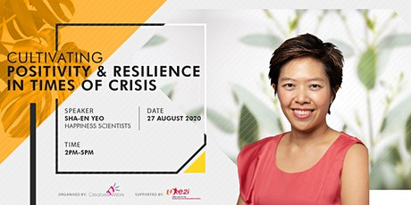 Cultivating Positivity & Resilience in Times of Crisis tickets
