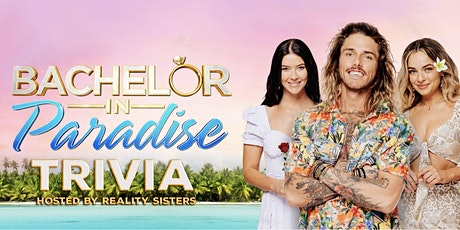 Bachelor in Paradise Trivia tickets