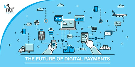 The Future of Digital Payments Webinar tickets
