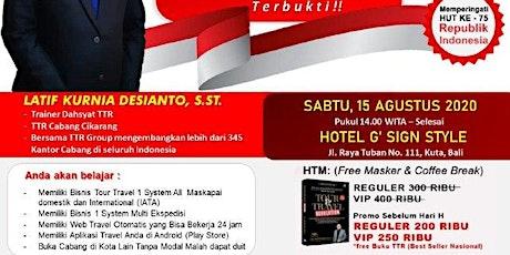 Seminar Tour Travel & Multi Kurir di Bali tickets