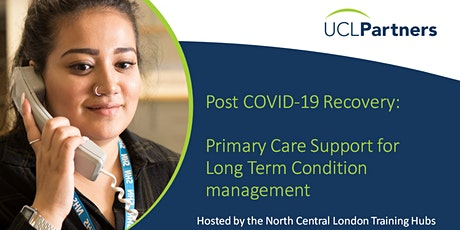NCL UCLP Webinar - Proactive management of LTCs in post-COVID primary care tickets