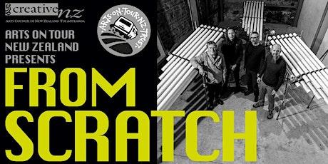From Scratch - Arrowtown tickets