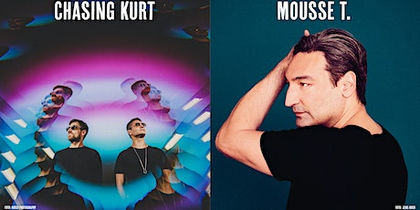 Chasing Kurt & Mousse T. Tickets