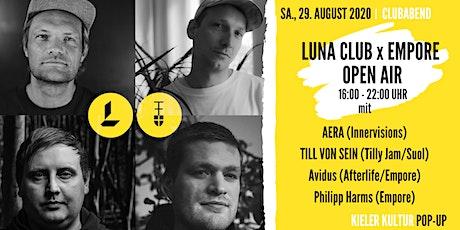 Luna Club x Empore präsentieren Aera, Till von Sein, Avidus, Philipp Harms Tickets