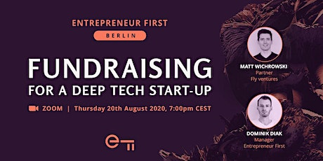Fundraising for a deep tech start-up - a European perspective tickets