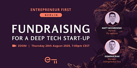 Fundraising for a deep tech start-up - a European perspective tickets