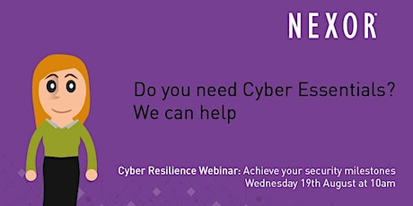 Cyber Resilience Webinar: Achieve your Security Milestones tickets