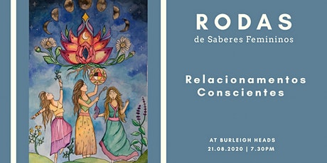 Relacionamentos Conscientes - Rodas de Saberes Femininos tickets