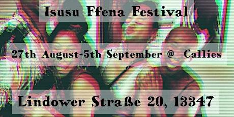 Isusu Ffena Festival 2020: Grand Opening tickets