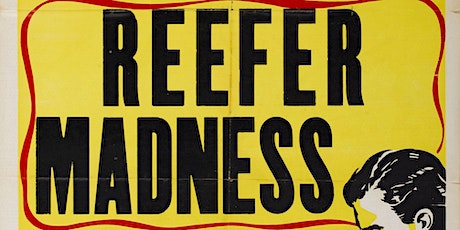 Reefer Madness - Make It Legal Movie Fundraiser Night tickets