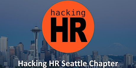 Hacking HR Seattle Chapter tickets