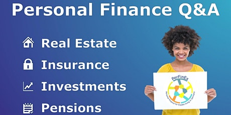 Personal Finance Q&A: Real Estate, Insurance, Investments, Pensions, etc tickets