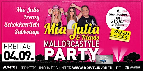 Mia Julia & Friends • Mallorcastyle Party • Eventarena Bühl (im Eventzelt) Tickets