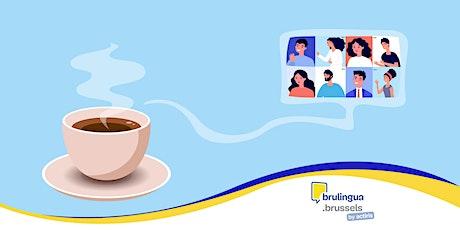 Café-langues (NL) / Talencafé (NL) / Language Workshop (NL) - Brulingua tickets