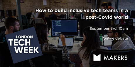 How to build inclusive tech teams in a post-Covid world tickets