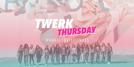 Twerk After Work - Weekly Classes DUBLIN tickets