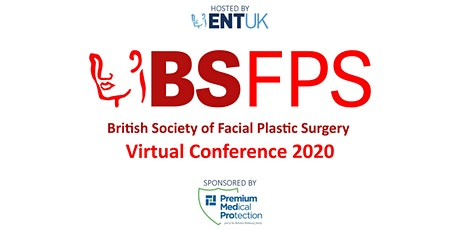 ENT UK British Society of Facial Plastic Surgery Virtual Conference 2020 tickets