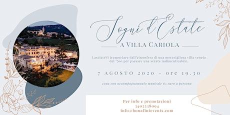 Sogni d'estate a Villa Cariola biglietti