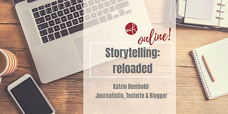 Online Storytelling - reloaded! What's your story? tickets