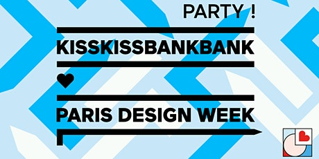 KissKiss Party ! Vernissage Paris Design Week billets