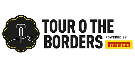 Tour O The Borders powered by Pirelli Closed Road Sportive 2021 tickets