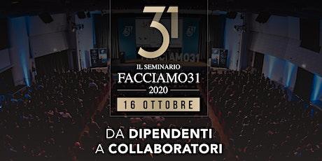 DA DIPENDENTI A COLLABORATORI - #Seminario2020 Facciamo31 ONLINE [GRATUITO] biglietti