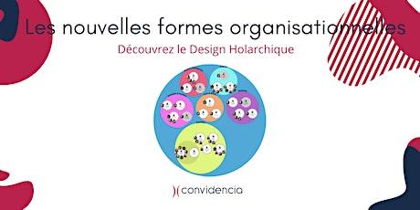 Nouvelles formes organisationnelles : l'application du design holarchique billets